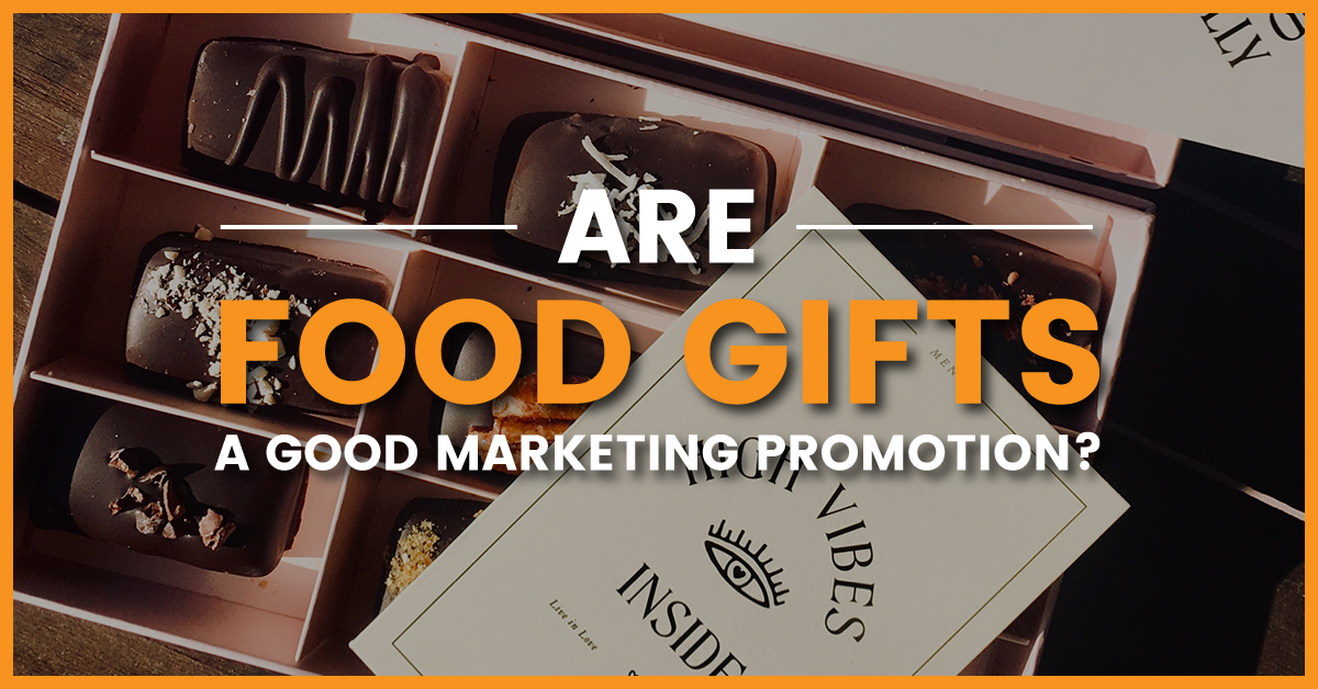Are food gifts a good marketing promotion